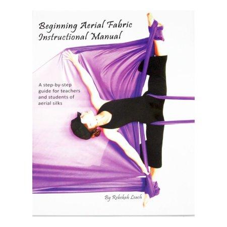 Book - Aerial Fabric Manual Vol.1, Rebekah Leach (for Beginners)