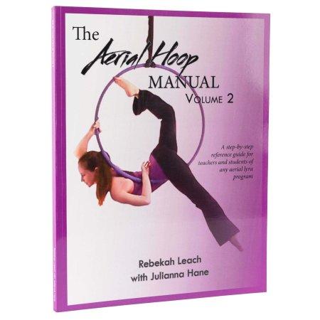 Buch - The Aerial Hoop Manual Vol.2, Rebekah Leach (Luftring Handbuch Teil 2, Englisch)