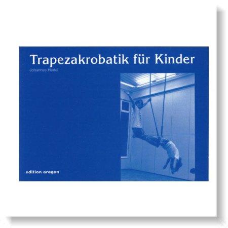 Buch- Trapezakrobatik für Kinder