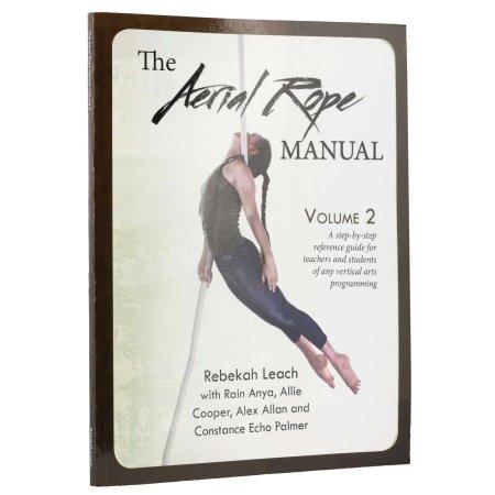 Buch - The Aerial Rope Manual Vol.2, Rebekah Leach (Handbuch für Vertikalseil Teil 2, Englisch)